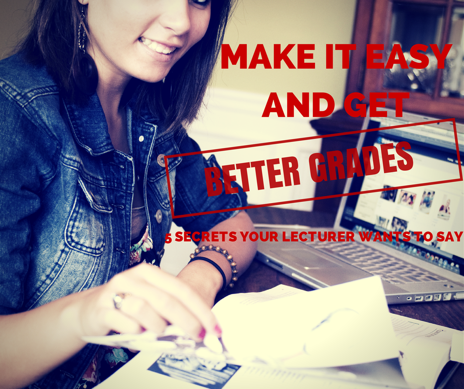Improve your grades by making it easier for your lecturer - Write to right