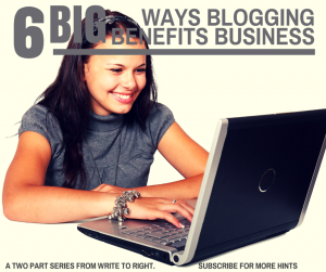 write to right - business blog benefits