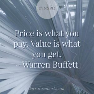 Price vs Value Warren Buffett Quote Kara Lambert Business Psychology
