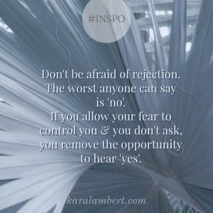 fear of rejection Kara Lambert business coach