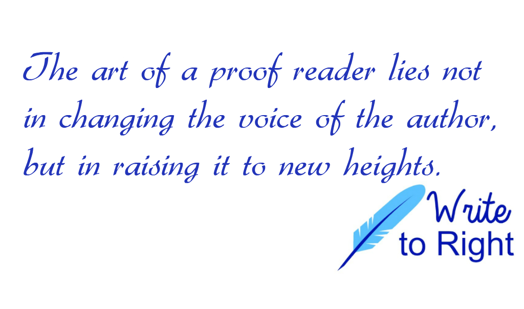 The art of a proof reader - Write to right