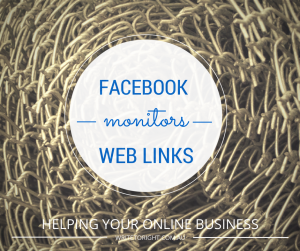 Facebook monitoring business web links Write to Right