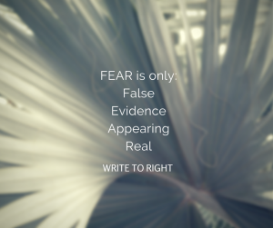 Fear is false evidence appearing real
