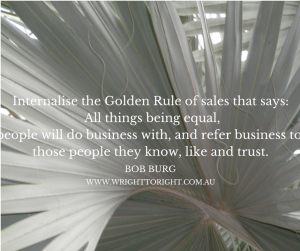 Golden rule of sales - Write to Right