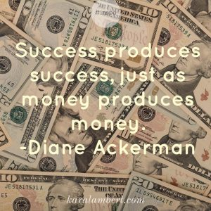 success and money and financial goals Kara Lambert Business Coach