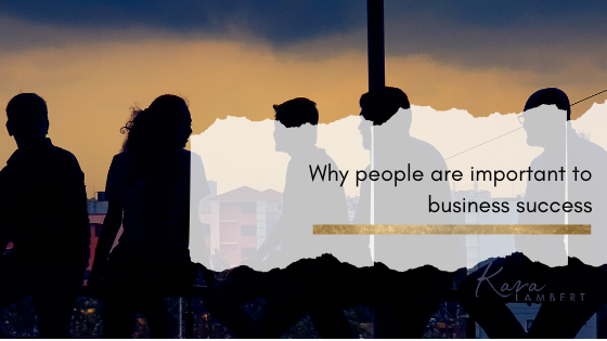 How people are important to your business success