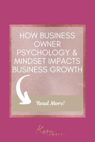 How your business owner psychology & mindset impacts business growth