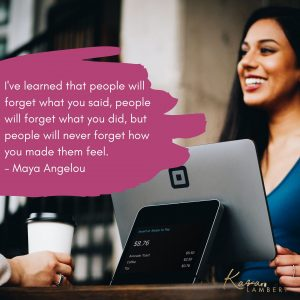 Maya Angelou quote Psychology behind the business driver people staff and clients neuromarketing