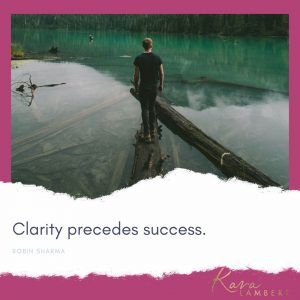 clarity in business quote Kara Lambert