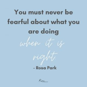 fear of disappointing others quote Rosa Parks