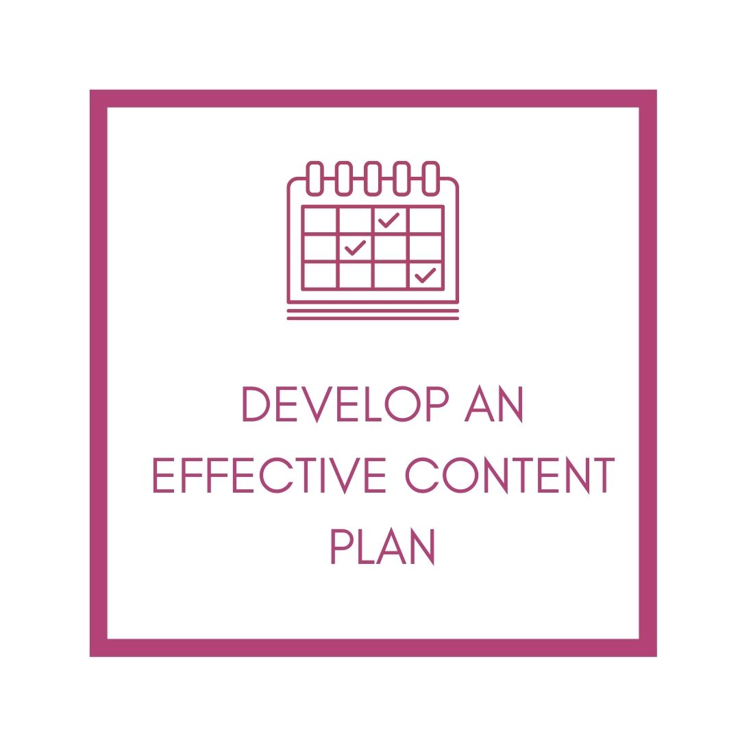 develop an effective content plan
