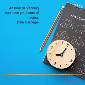 content planning scheduling quote dale carnegie
