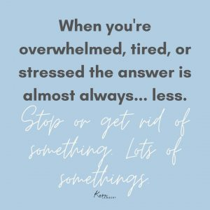 stop feeling overwhelmed quote