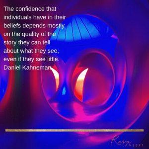 cognitive bias neuromarketing Daniel Kahneman quote
