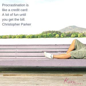 Stop procrastinating quote Christopher Parker